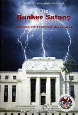 DIE BANKER SATANS - Andrew Carrington Hitchcock - BUCH ( wie Jan van Helsing )