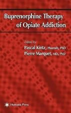Forensic Science and Medicine Ser.: Buprenorphine Therapy of Opiate Addiction...