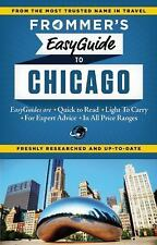 Frommer's EasyGuide to Chicago (Easy Guides), Silver, Kate, Good Condition, Book