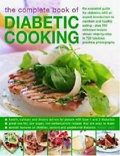 The Complete Book of Diabetic Cooking: The Essential Guide For Diabetics With An