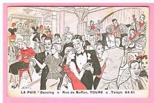 CPA -  TOURS - 37  - DANCING LA PAIX  -   RUE DE BUFFON