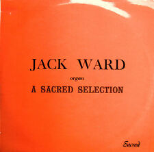 Jack Ward Organ A Sacred Selection 1971 EXCELLENT Stereo LP [SAC 5032]