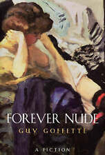Forever Nude,Guy Goffette,New Book mon0000002763
