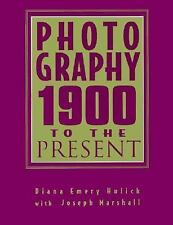 Photography: 1900 to the Present-ExLibrary