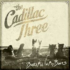 The Cadillac Three - Bury Me in My Boots - New CD