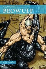 A Companion to Beowulf by Ruth A. Johnston (2011, Paperback)