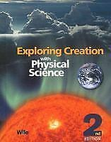 Exploring Creation with Physical Science Wile (2007, Hardcover, 2nd Ed.)