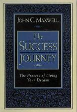Your Road Map for Success : You Can Get There from Here by John C. Maxwell (1997
