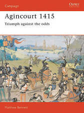 Good, Agincourt 1415: Triumph Against the Odds  (Campaign), Bennett, Matthew, Bo