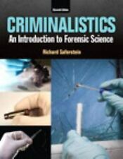 Criminalistics : An Introduction to Forensic Science (Global Edition)