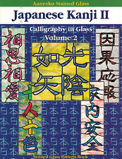 JAPANESE KANJI II Stained Glass Pattern FUSING Pattern Book Asian Symbols
