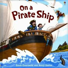 On a Pirate Ship (Picture Books)