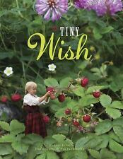 The Tiny Wish by Lori Evert (2015, Picture Book)