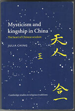 MYSTICISM AND KINGSHIP IN CHINA BY JULIA CHING 1ST FIRST PAPERBACK EDITION