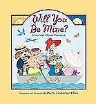 Will You Be Mine? A Nursery Rhyme Romance c2011 VGC HC, We Combine Shipping