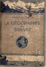LA  GEOGRAPHIE DU BREVET ELEMENTAIRE, par KAEPPELIN et TEISSIER, Editions HATIER