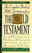The COMPLETE BOOK OF BIBLE QUOTATIONS FROM THE OLD TESTAMENT : THE COM-ExLibrary