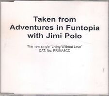Adventures In Funtopia with Jimi Polo Living Without Love 7 Mix Promo CD