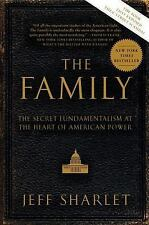 The Family (Fundamentalism at the Heart of American Power) Jeff Sharlet (PB.)