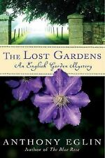 Anthony Eglin~THE LOST GARDENS~SIGNED~1ST/DJ~NICE COPY