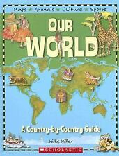 Country-by-country Guide (Our World), Miller, Millie, Good Book