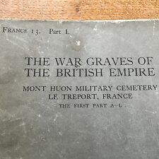 THE IMPERIAL WAR GRAVES COMMISSION The War Graves Of The British Empire France