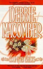 Country Brides : A Little Bit Country; Country Bride by Debbie Macomber...