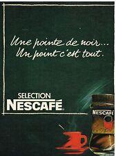 Publicité Advertising 1984 Le Café Nescafé