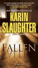 Fallen: A Novel (Will Trent), Slaughter, Karin, Acceptable Book
