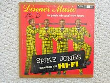 """DINNER MUSIC FOR PEOPLE WHO AREN'T VERY HUNGRY"" by SPIKE JONES LP (#2138)"