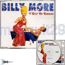 "BILLY MORE ""I KEEP ON BURNING"" RARE CDM ITALO DANCE"