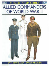 OSPREY MEN-AT-ARMS 120 ALLIED COMMANDERS OF WORLD WAR II AMERICAN BRITISH SOVIET