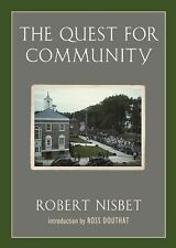 The Quest for Community: A Study in the Ethics of Order