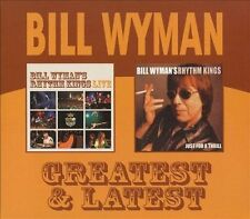 Greatest and Latest Just a Thrill and Live - Bill Wyman & Rhythm Kings  UK 2 CD