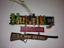 Christmas Holiday Hanging Resin Ornament Hunting Not Just Hobby Way of Life