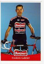CYCLISME carte cycliste FREDERIC GABRIEL  équipe BONJOUR .fr 2001