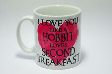 I Love You Like A Hobbit Loves Second Breakfast Mug Funny Coffee Gift Christmas