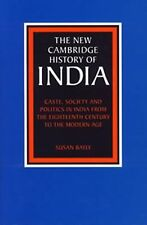 The New Cambridge History of India Ser.: Caste, Society and Politics in India...