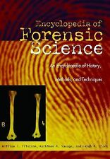 Forensic Science : An Encyclopedia of History, Methods, and Techniques by...