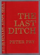 The Last Ditch (military efforts) by Peter Pry 1977 1st edition, no dj as issued
