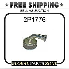 2P1776 - BELL AS-SUCTION 6C0591 7C2880 for Caterpillar (CAT)