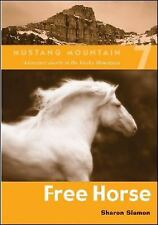 Free Horse (Mustang Mountain #7)-ExLibrary