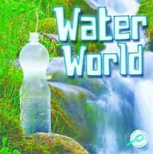 Water World (Green Earth Science Discovery Library)