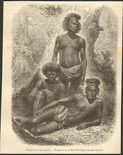 NOUVELLE CALEDONIE NEW CALEDONIA INDIGENES ILES LOYALTY IMAGE 1867 OLD PRINT