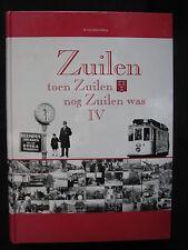 Hentenaar Boek Zuilen Toen Zuilen nog Zuilen was deel 4 W. v. Scharrenburg (Ned)