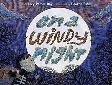 On a Windy Night,Bates, George E., Day, Nancy Raines,New Book mon0000044772