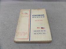CESSNA CENTURION SERIES 1970-1976 SERVICE MANUAL