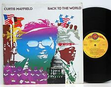 Curtis Mayfield Back to the world phasedepleinecapacitéopérationnelle usa NM # J