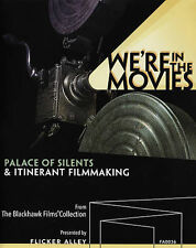 We're in the Movies: Palace of Silents & Itinerant Filmmaking (Blu-ray Disc,...