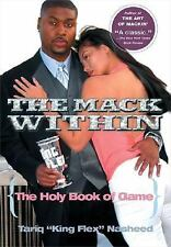The Mack Within : The Holy Book of Game by Tariq Nasheed (2005, Paperback)